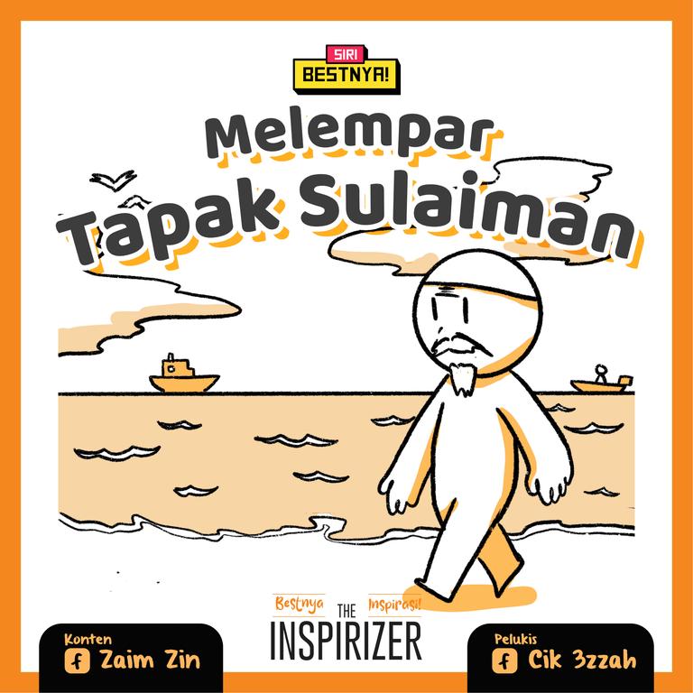 Melempar Tapak Sulaiman Bestnya Inspirasi karya Zaim Zin dan Cik 3zzah