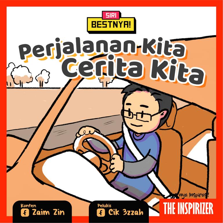 Cover Poster untuk Komik Bestnya Inspirasi Perjalanan Kita Cerita Kita oleh tuan Zaim Zin