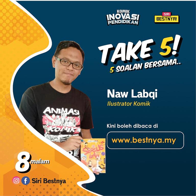 Poster sesi take 5! bersama Naw Labqi